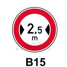 B15 - Zákaz vjezdu vozidel, jejichž šířka přesahuje vyznačenou mez