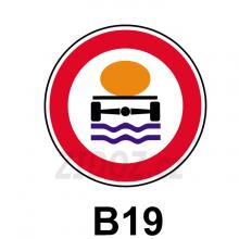 B19 - Zákaz vjezdu vozidel přepravujících náklad, který může způsobit znečištění vody