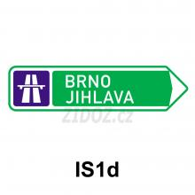 IS01d - Směrová tabule pro příjezd k dálnici (s dvěma cíli)