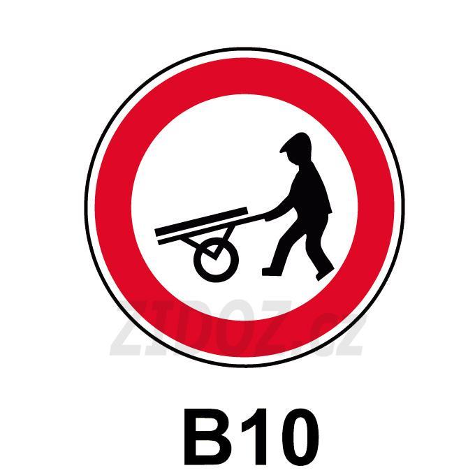 B10 - Zákaz vjezdu ručních vozíků
