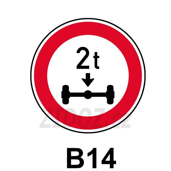 B14 - Zákaz vjezdu vozidel, jejichž okamžitá hmotnost připadající na nápravu přesahuje vyznačenou mez