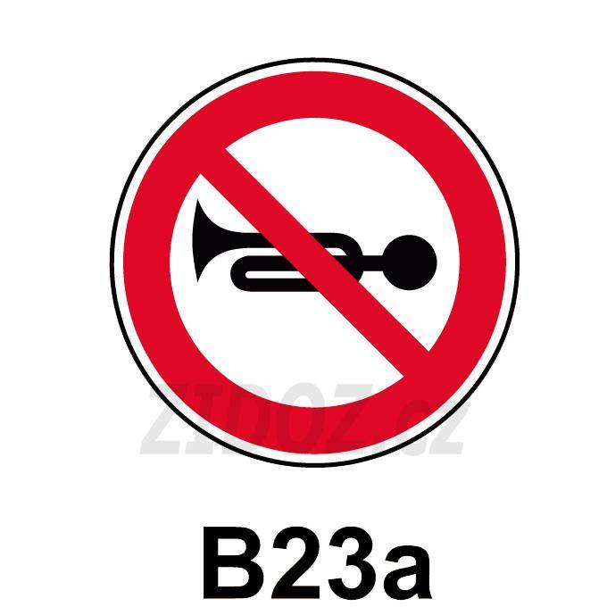 B23a - Zákaz zvukových výstražných znamení