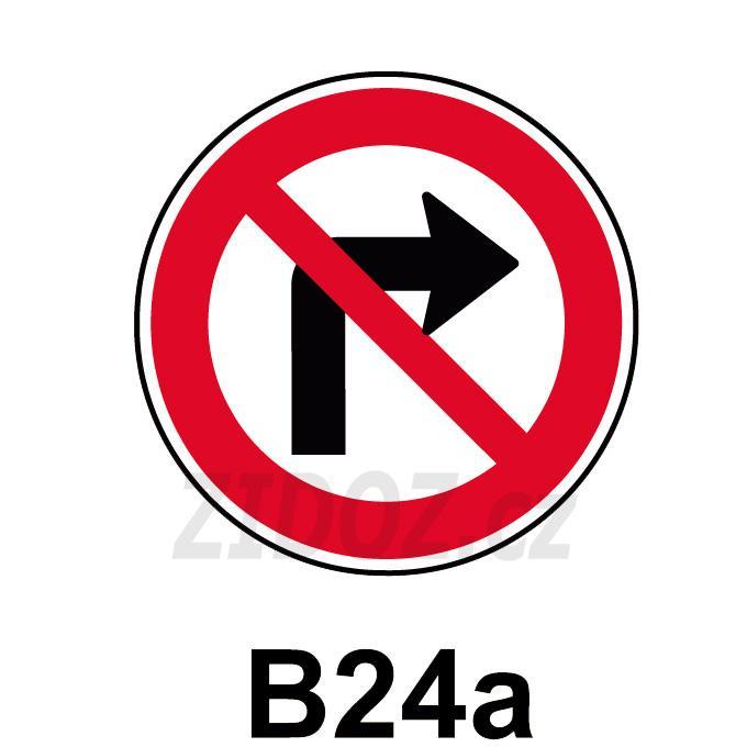B24a - Zákaz odbočování vpravo