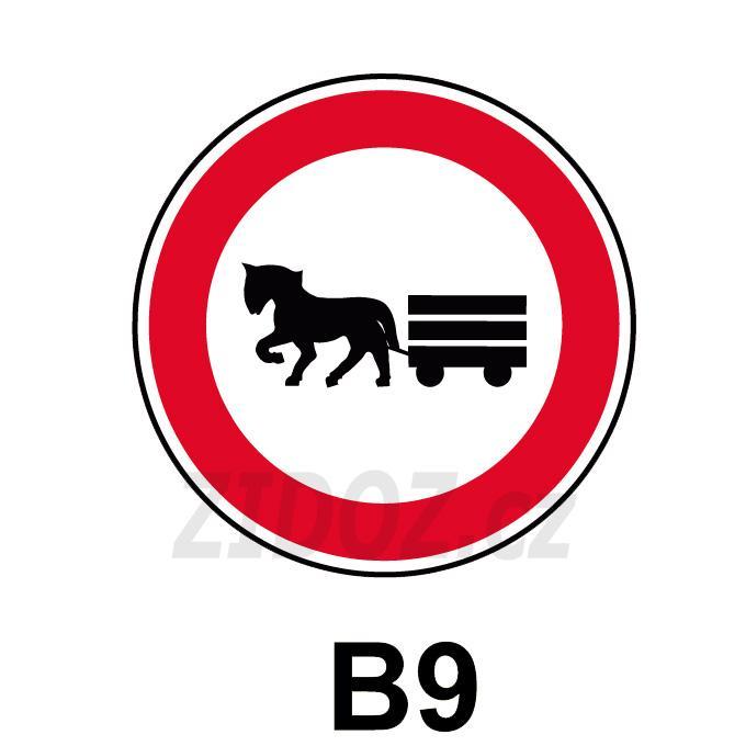 B09 - Zákaz vjezdu potahových vozidel
