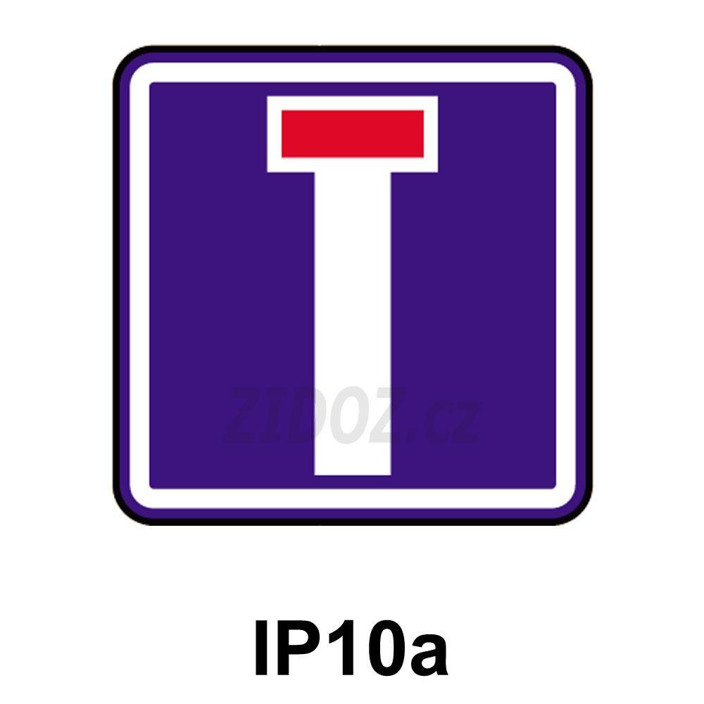 IP10a - Slepá pozemní komunikace